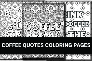 Print on Demand: Coffee Quotes Coloring Book V-1 Graphic Coloring Pages & Books Adults By bengalcanvas