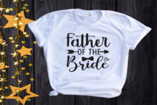 Father of the Bride Svg | Wedding Graphic Illustrations By VectorEnvy