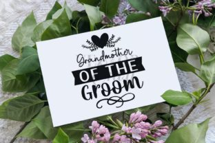 Grandmother of the Groom Svg | Wedding Graphic Illustrations By VectorEnvy