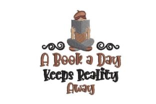 A Book a Day Keeps Reality Away School & Education Embroidery Design By Embroidery Designs
