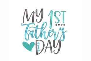 First Father's Day Father's Day Embroidery Design By NinoEmbroidery