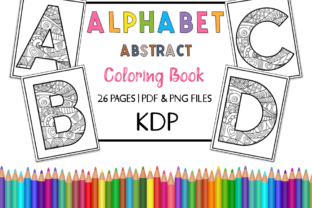 KDP Alphabet Abstract Coloring Book Graphic Coloring Pages & Books Adults By Miss Cherry Designs 1