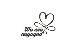 We Are Engaged Wedding Wedding Quotes Embroidery Design By DigitEMB