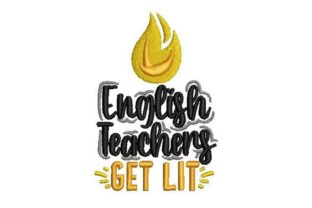 English Teachers Get Lit School & Education Embroidery Design By Embroidery Designs
