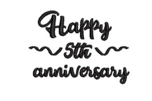 Happy 5th Anniversary Anniversary Embroidery Design By Embroidery Designs