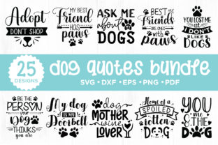 25 Dog Quotes Bundle Graphic Crafts By CraftlabSVG 1