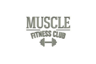 Muscle Fitness Club Wellness Embroidery Design By DigitEMB