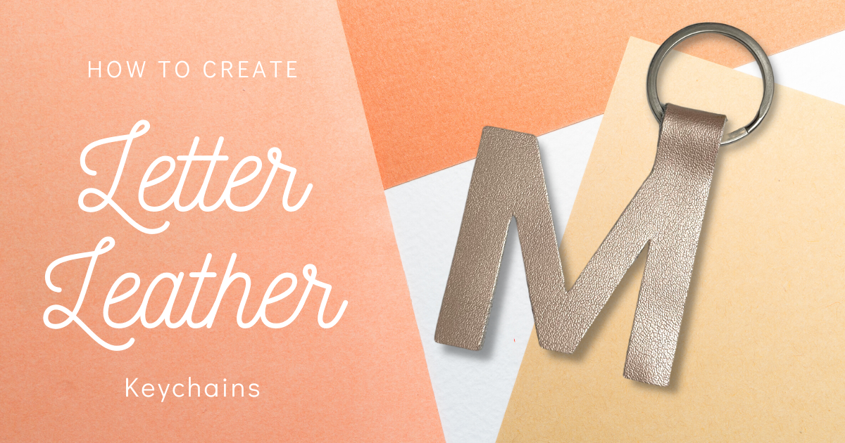 How To Create Leather Letter Key Chains