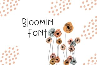 Print on Demand: Bloomin Sans Serif Font By DottedDaisyDesigns