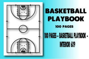 100 Pages - Basketball Playbook - Graphic KDP Interiors By Ador Hasan