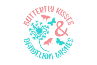 Butterfly Kisses & Dandelion Wishes Spring Craft Cut File By Creative Fabrica Crafts