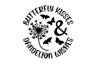 Butterfly Kisses & Dandelion Wishes Spring Craft Cut File By Creative Fabrica Crafts 2