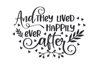 And They Lived Happily Ever After Wedding Craft Cut File By Creative Fabrica Crafts