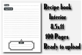 Recipe Book Interior 8.5x11 100 Pages Graphic KDP Interiors By Ador Hasan