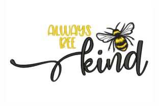 Bee Kind Bugs & Insects Embroidery Design By SonyaEmbroideryStore