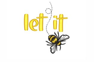 Let It Bee Bugs & Insects Embroidery Design By SonyaEmbroideryStore