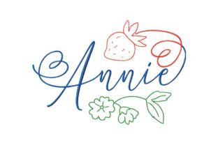 Print on Demand: Name Annie and Strawberry Babies & Kids Quotes Embroidery Design By EmbArt