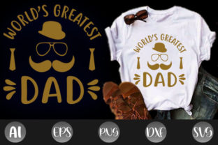 Print on Demand: World's Greatest Dad Father's Day Tshirt Graphic Print Templates By creative_design915