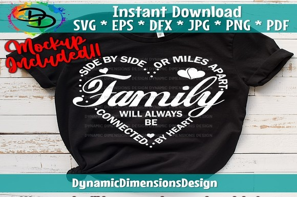 Family Side by Side or Miles Apart SVG File