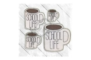 Mug School Life School & Education Embroidery Design By Yours Truly Designs