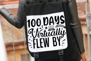 100 Days Virtually Flew by | School Svg Graphic Illustrations By VectorEnvy