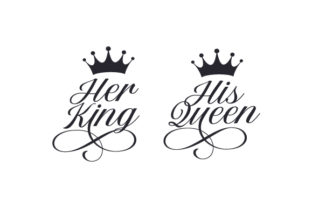 Her King His Queen Quotes Craft Cut File By Creative Fabrica Crafts