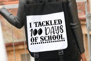 I Tackled 100 Days of School Svg Graphic Illustrations By VectorEnvy