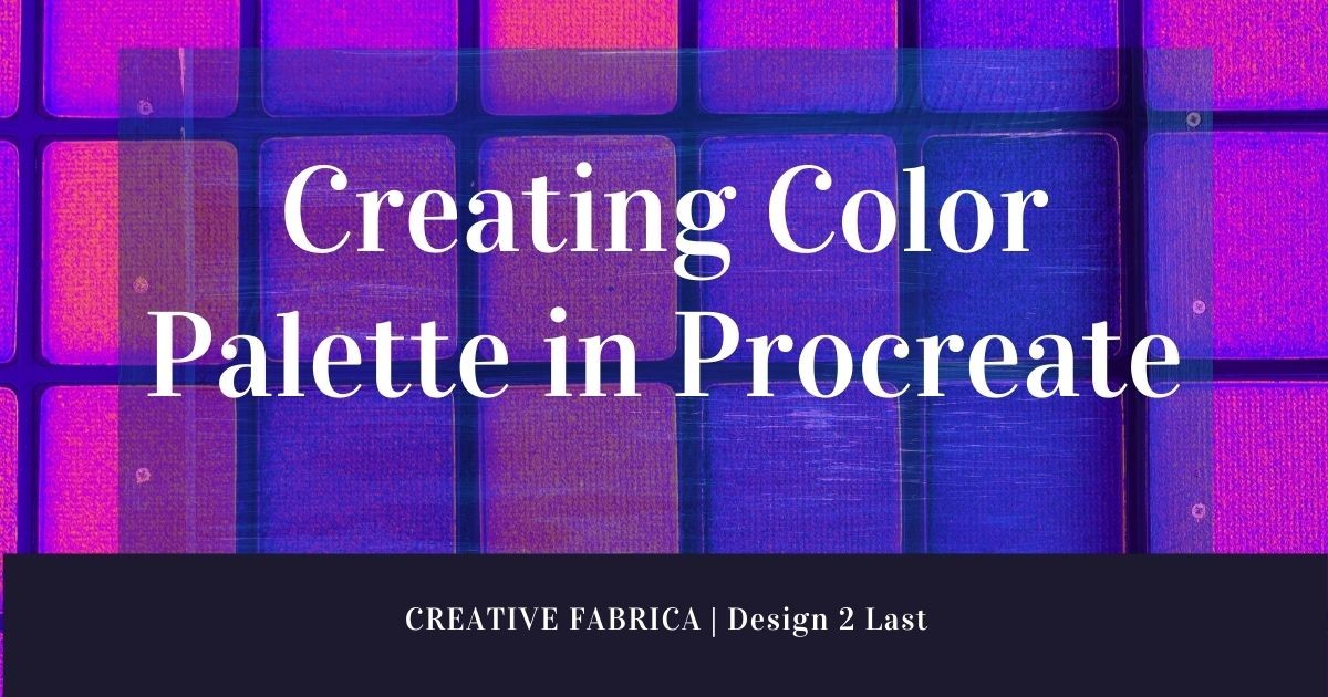 Creating your own Color palette in Procreate