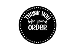 Thank You for Your Order Sticker Designs & Drawings Craft Cut File By Creative Fabrica Crafts 2