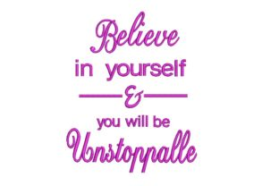 Print on Demand: Believe in Yourself Inspirational Embroidery Design By ArtEMByNatali