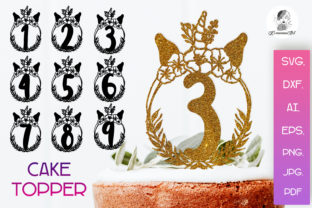Print on Demand: Numbers Unicorn Cake Toppers SVG, Birthd Graphic Crafts By Komanna_Art