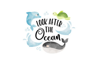 Look After the Ocean Designs & Drawings Craft Cut File By Creative Fabrica Crafts