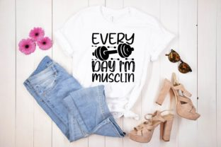 Every Day I'm Musclin Graphic Print Templates By designstore