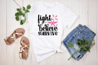 Fight Believe Survive Graphic Print Templates By designstore