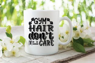 Gym Hair Don't Care Graphic Print Templates By designstore