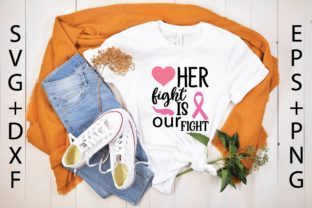 Her Fight is Our Fight Graphic Print Templates By designstore
