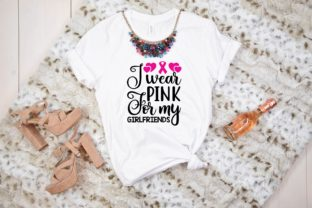 I Wear Pink for My Girlfriends Graphic Print Templates By designstore