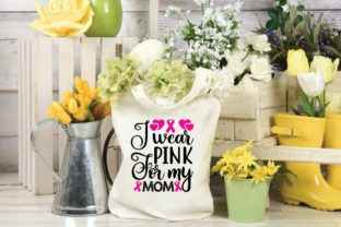 I Wear Pink for My Mom Graphic Print Templates By designstore