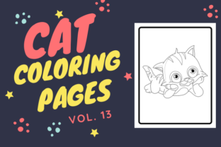 Print on Demand: Cat Coloring Pages VOL 13 - KDP Graphic Coloring Pages & Books Kids By JustColourIt