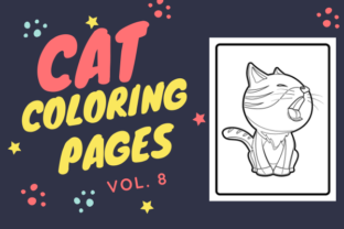 Print on Demand: Cat Coloring Pages VOL 8 - KDP Graphic Coloring Pages & Books Kids By JustColourIt