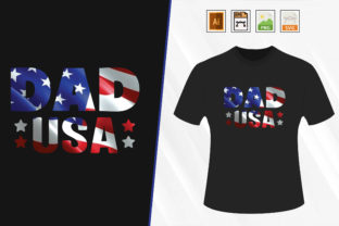 Print on Demand: Father's Day USA Dad T-shirt. Graphic Print Templates By Trendy Graphics