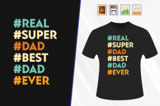 Print on Demand: Father's Day Super Dad T-shirt. Graphic Print Templates By Trendy Graphics