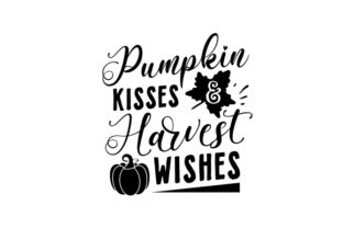 Pumpkin Kisses & Harvest Wishes Fall Craft Cut File By Creative Fabrica Crafts 2