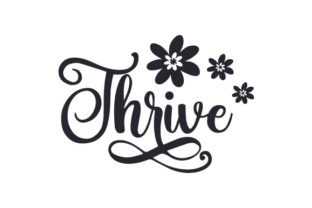 Thrive Designs & Drawings Craft Cut File By Creative Fabrica Crafts