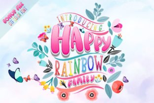 Print on Demand: Happy Rainbow Family Script & Handwritten Font By Nobu Collections