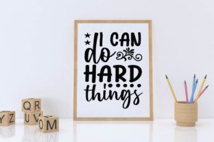I Can Do Hard Things Graphic Print Templates By designstore