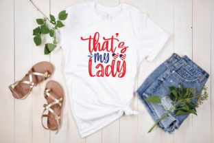 That's My Lady Svg Graphic Print Templates By designstore