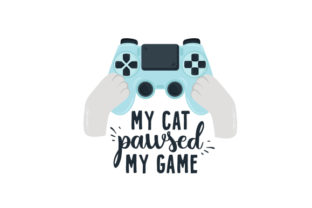 My Cat Pawsed My Game Video Games Craft Cut File By Creative Fabrica Crafts