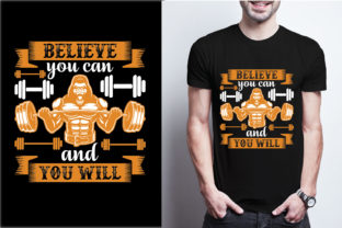 Believe You Can and You Will Graphic Print Templates By craftbundle