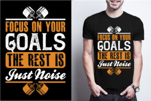 Focus on Your Goals, the Rest is Just No Graphic Print Templates By craftbundle